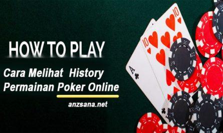Cara-Melihat-History-Permainan-Poker-Online
