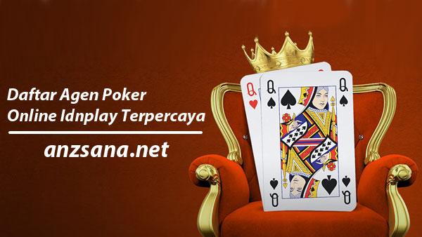 Daftar Agen Poker Online Idnplay Terpercaya